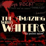 The Amazing Waiters:  Singing Waiter Entertainment