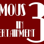 The 3 Threes in Entertainment